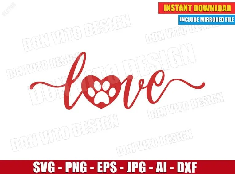 Download Love with Pawprint - Dog Mom (SVG dxf png) Dog Lover Paw ...