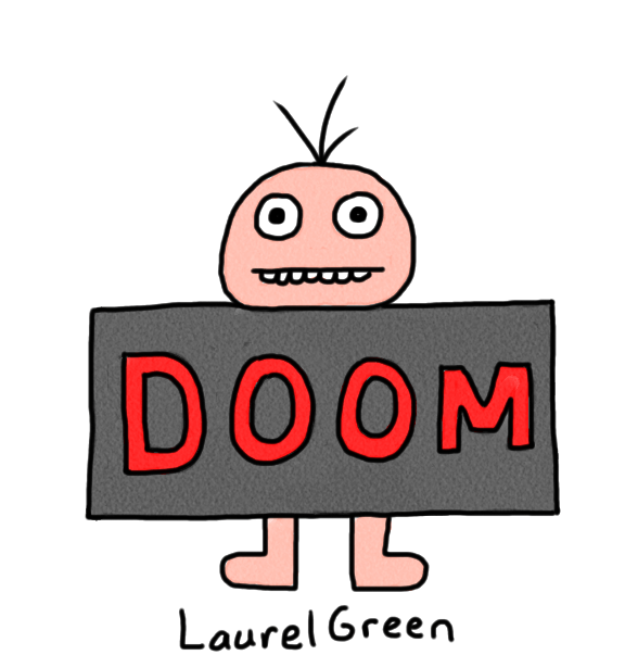 """a drawing of a guy with """"DOOM"""" written on him"""