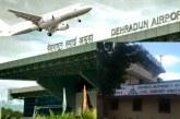 जॉलीग्रांट एयरपोर्ट 25 मई से हो सकता है चालू