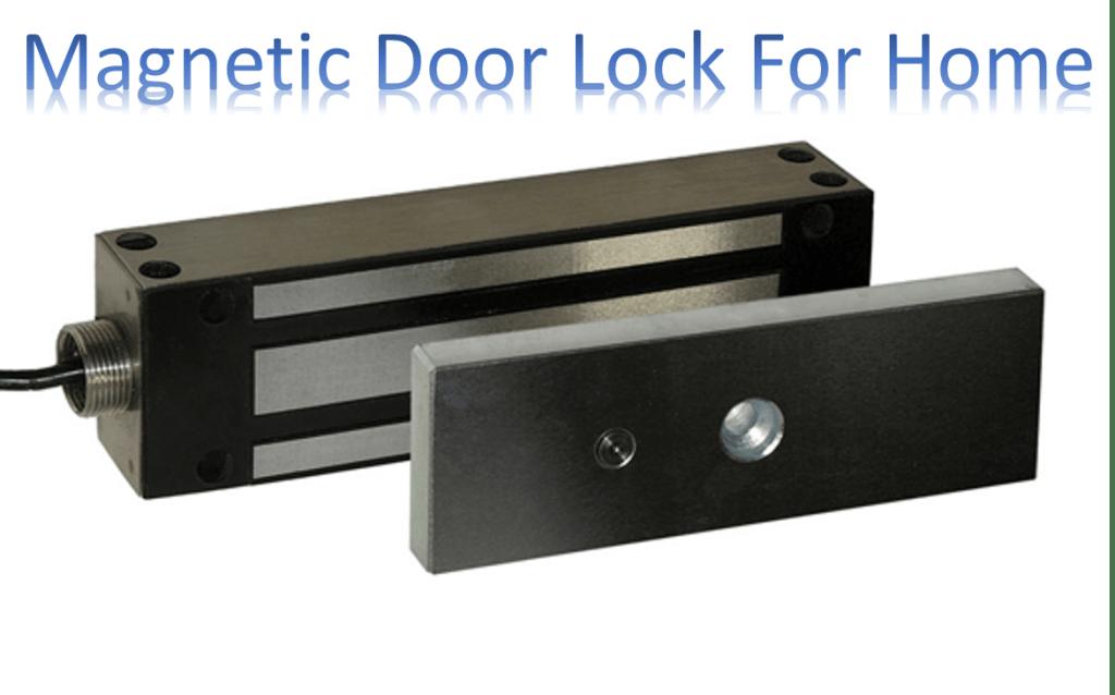 Best Magnetic Door Lock For Home