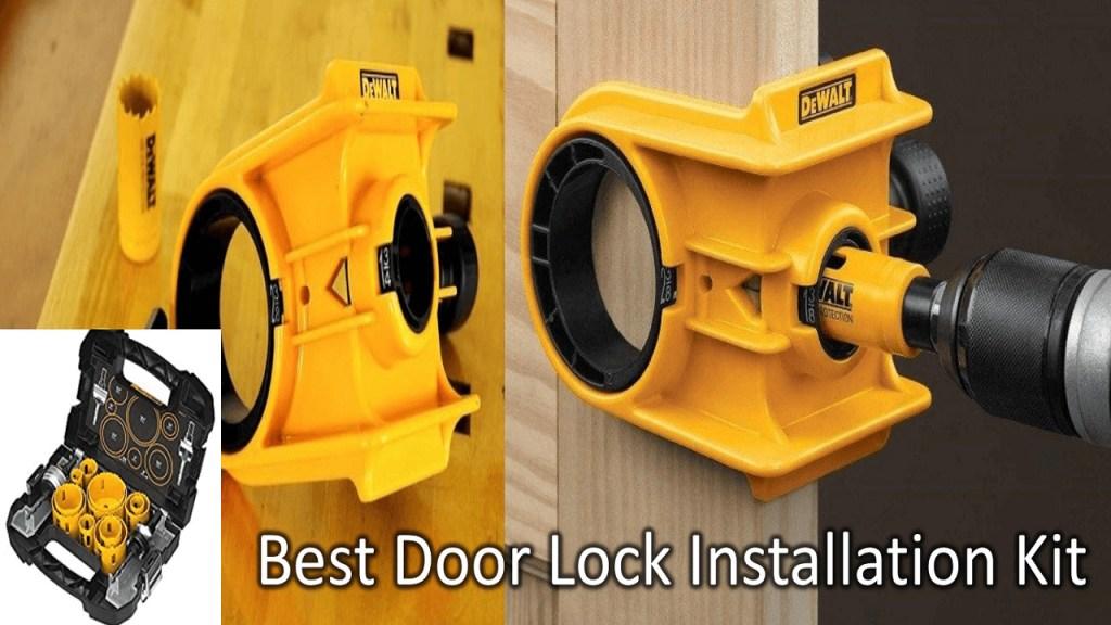 08 Best Door Lock Installation Kit 2021