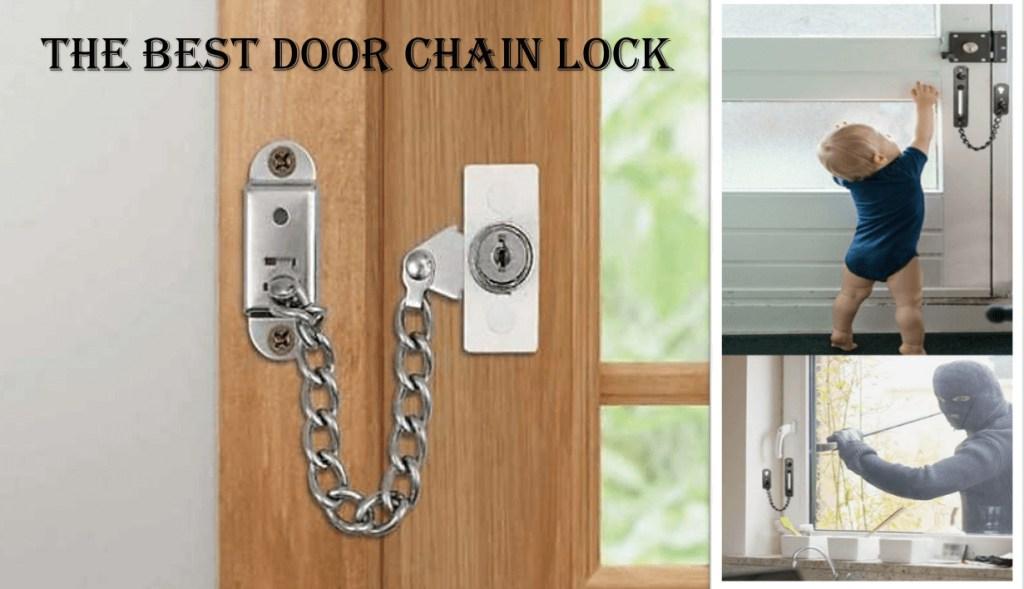 THE BEST DOOR CHAIN LOCK