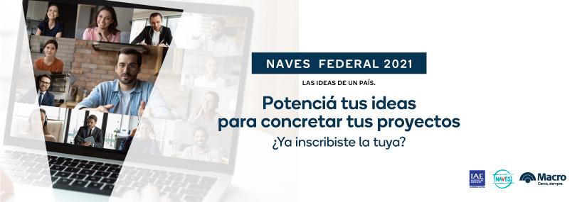 Banco Macro y el Centro de Entrepreneurship del IAE Business School lanzan convocatoria a NAVES 2021.