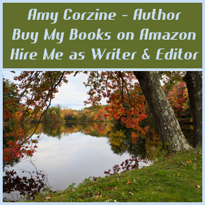 Amy Corzine - Author - Buy My Books on Amazon. Hire Me as Writer & Editor.