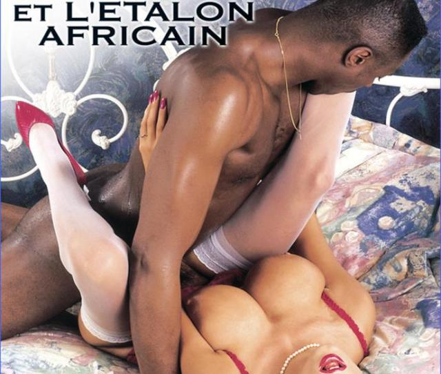 Sarah The African Stallion Porn Movie In Vod Xxx Streaming Or Download Dorcel Vision