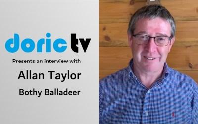 Doric TV – Allan Taylor – Bothy Baladeer