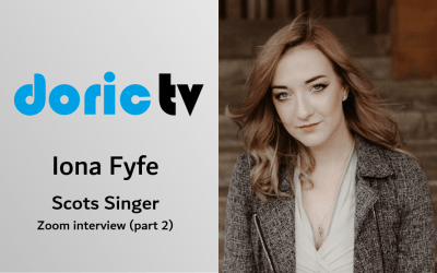Doric TV – Spotlight on Iona Fyfe (part 2)