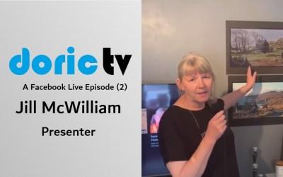 Doric TV – Jill McWilliam on Facebook – No. 2