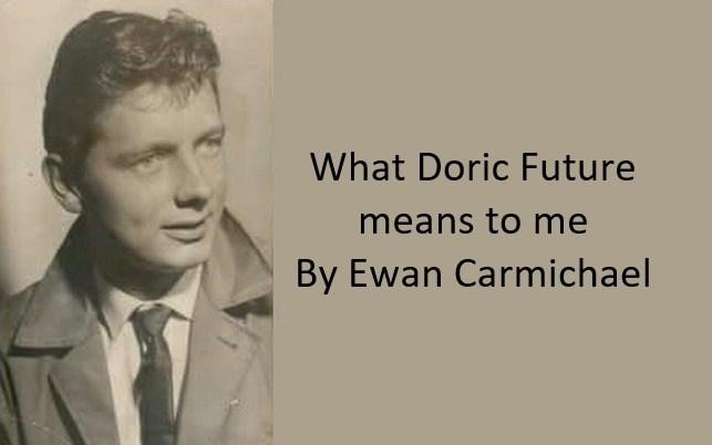 Ewan Carmichael – What Doric Future means to me