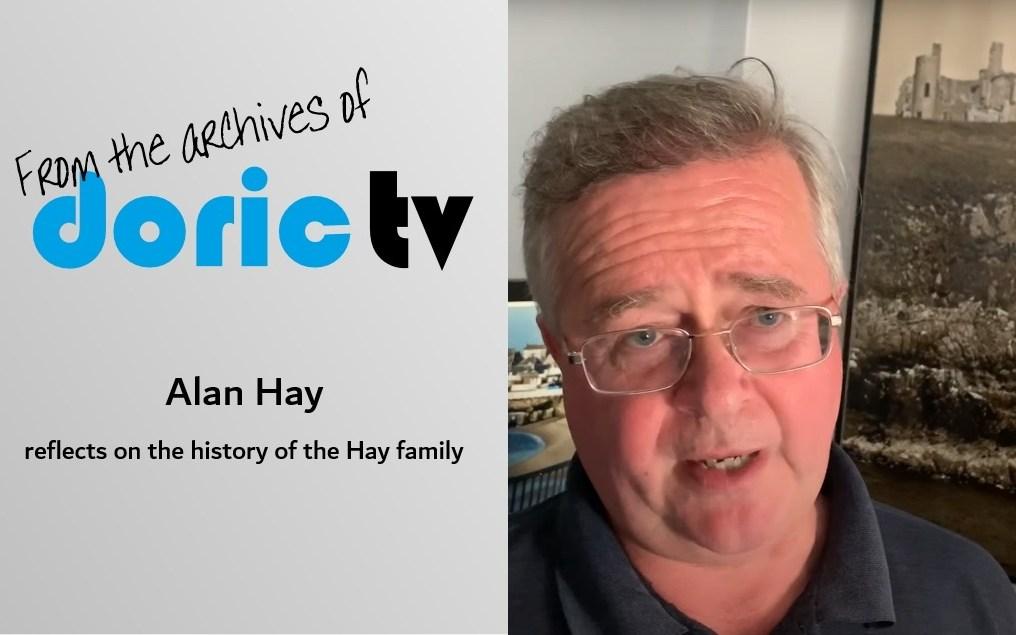 Doric TV – Alan Hay reflects on the history of the Hay family