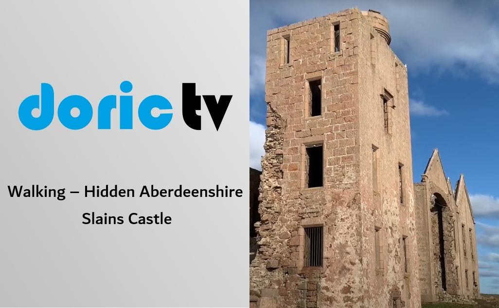 Doric TV – Walking – Hidden Aberdeenshire Slains Castle
