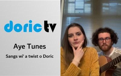 Doric TV meets 'Aye Tunes' sangs wi' a twist o' Doric
