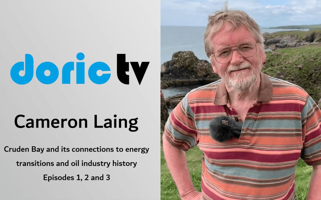 Doric TV – Cruden Bay / Energy Transitions & Oil Industry History