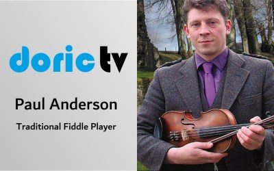 Doric TV – Paul Anderson, Scotland's Traditional Fiddle Player