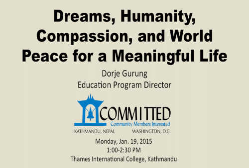 TIC: Dreams, Humanity, Compassion & World Peace for a Meaningful Life