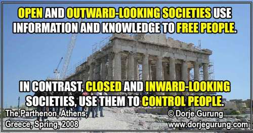 Open Societies Use Information & Knowledge To Free Their People; Closed Ones to Control