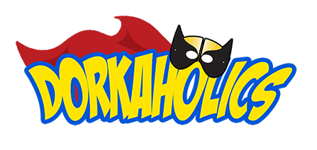 Check out DORKAHOLICS on dorkaholics.com