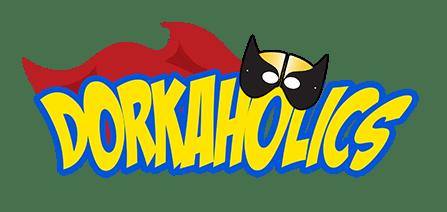 Check out DORKAHOLICS on dorkaholics.com