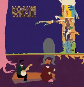 Noah And The Whale - Peaceful, The World Lays Me Down