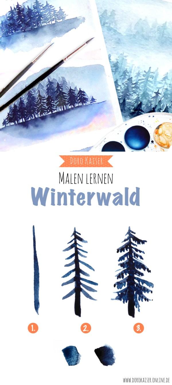 Foto und Video Anleitung   Malen Lernen mit Aquarellfarben: Malen Lernen mit Aquarellfarben: Winterlicher Wald   www.dorokaiser.online.de