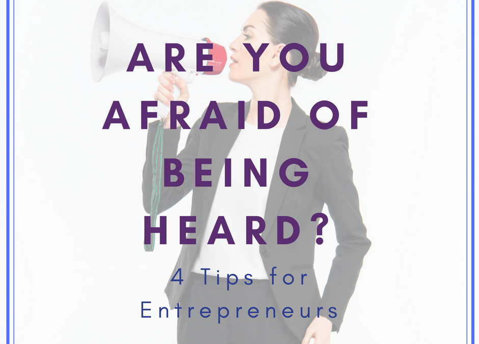 Are you afraid of being heard?