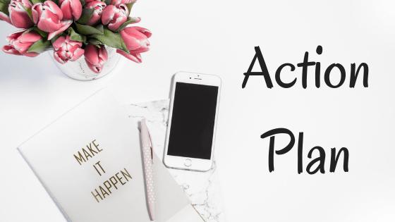 Dorothy K - Action Plan