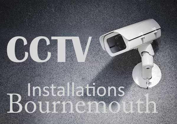CCTV Installations Bournemouth