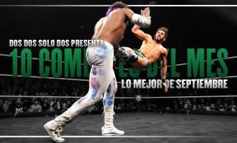 Top 10 combates de septiembre