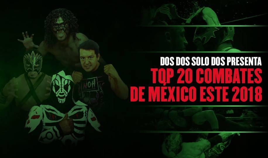 Top 20: mejores combates en México en el 2018
