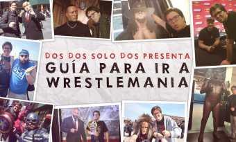 Guía para ir a WrestleMania