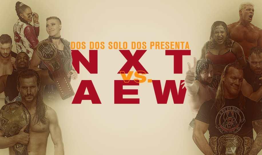 Capítulo 38: AEW Dynamite vs WWE NXT