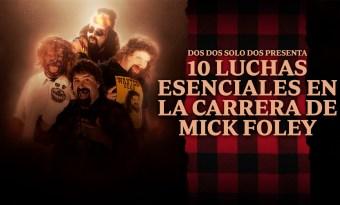 10 luchas esenciales en la carrera de Mick Foley