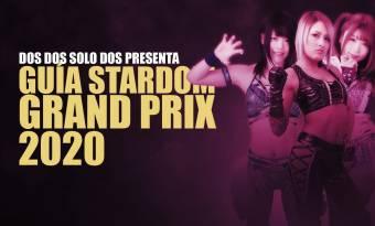 Guía Stardom 5 Star Grand Prix 2020