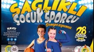 Sağlıklı Sporcu Çocuk Sempozyumu