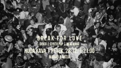 Photo of Break For Love