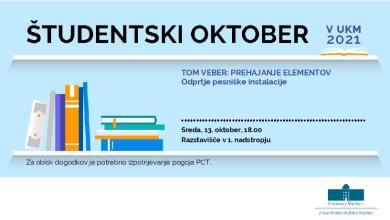 študentskega oktobra, UKM, razstava, pesniška instalacija, tom veber