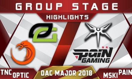 TNC vs OpTic / Mineski vs paiN – DAC 2018 Major Highlights Dota 2