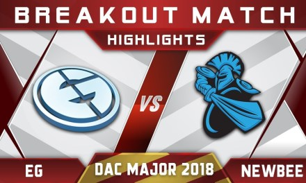 EG vs Newbee Breakout Match DAC 2018 Major Highlights Dota 2