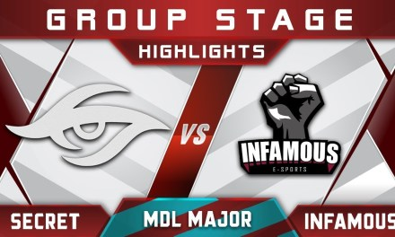 Secret vs Infamous MDL Changsha Major 2018 Highlights Dota 2