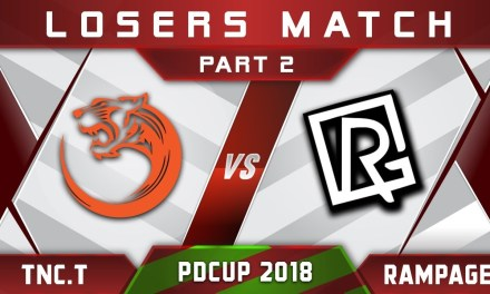 TNC.Tigers vs Rampage [Part 2] PDCup SEA 2018 Highlights Dota 2