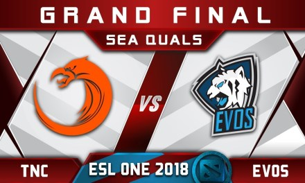 TNC vs EVOS Grand Final SEA ESL One Hamburg 2018 Highlights Dota 2
