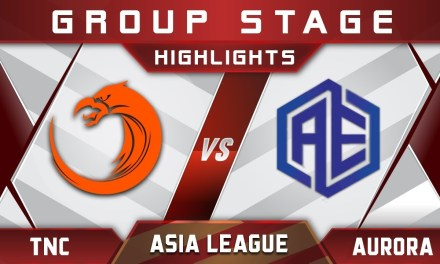 TNC vs Aurora Asia Pro League APL 2018 Highlights Dota 2