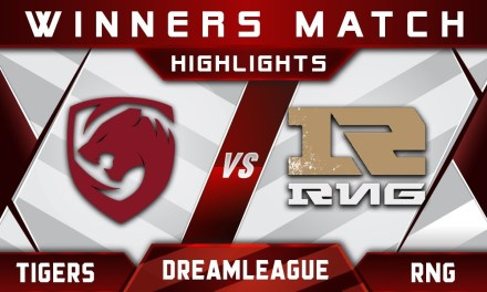 Tigers vs RNG [EPIC] Winners Match DreamLeague 10 Minor Highlights Dota 2