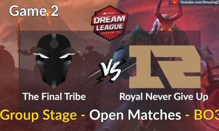 The Final Tribe vs RNG   GAME 2   Group Stage – Open Matches   DreamLeague Season 10