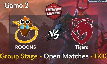 ROOONS vs Tigers   GAME 2   Group B – Open Matches   DreamLeague Season 10