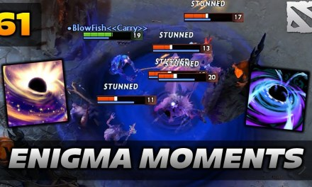 Dota 2 Enigma Moments Ep. 61