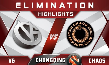 VG vs Chaos Elimination Chongqing Major CQ Major Highlights 2019 Dota 2