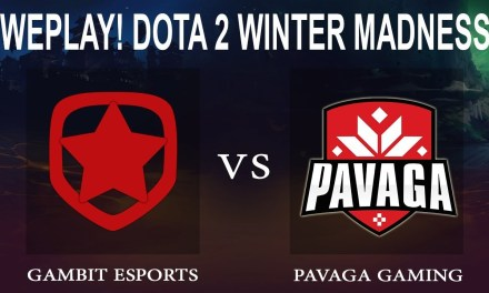 Gambit vs Pavaga Game 1 | WePlay! Dota 2 Winter Madness Round of 12 – Dota 2