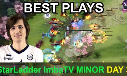 StarLadder ImbaTV Dota 2 Minor BEST PLAYS Day 3 Highlights Dota 2 Time 2 Dota #dota2