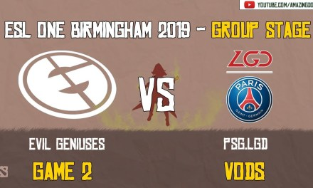[VODs] EG vs PSG.LGD | BO 2 – Game 2 | ESL One Birmingham 2019 | Group Stage | Amazing Dota